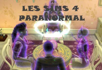 Mes premières découvertes Les Sims 4 Paranormal !